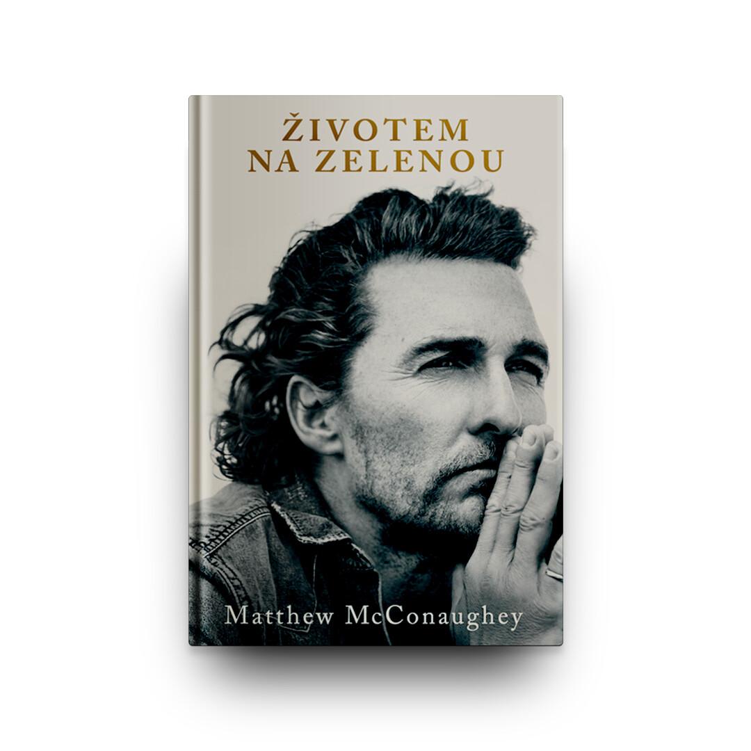 Životem na zelenou, Matthew McConaughey